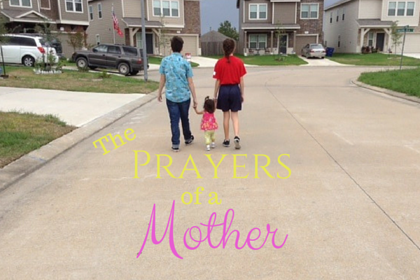 The Prayers of A Mother
