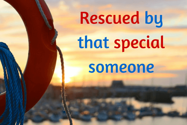 Rescued by that Special Someone