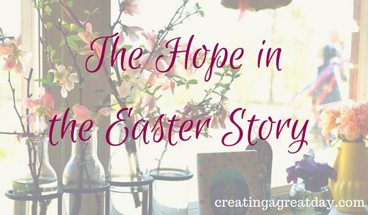 The Hope in the Easter Story