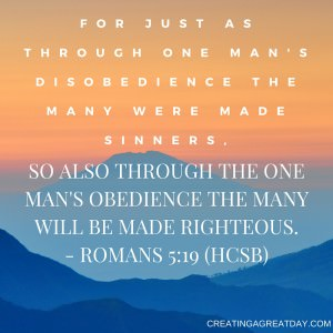 For just as through one man's disobedience the many were made sinners,
