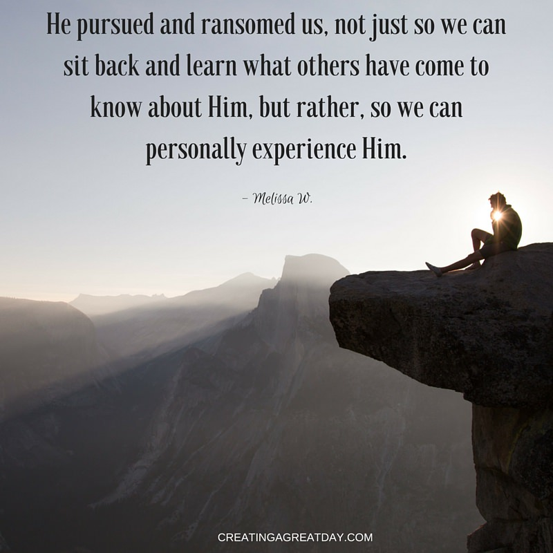 He Pursued And Ransomed Us Not Just So We Can Sit Back Learn What