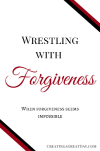 Wrestling with Forgivness pin