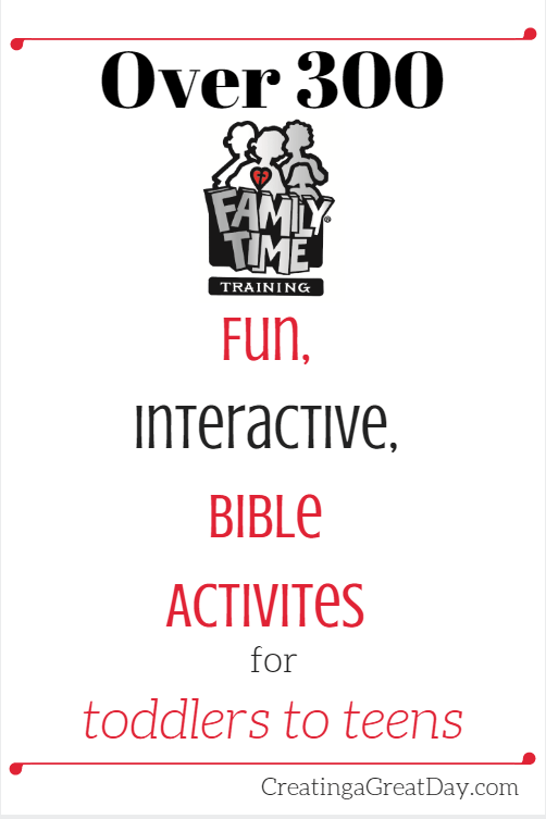 Family Time Training Bible Activities   Creating a Great Day