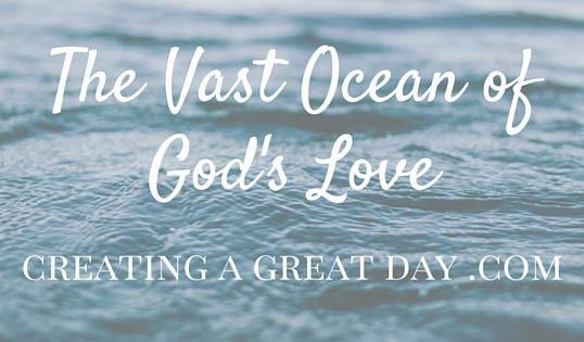 Vast Ocean of God's Love