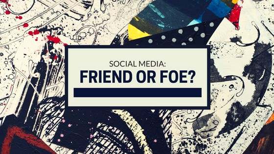 Social Media Friend or Foe