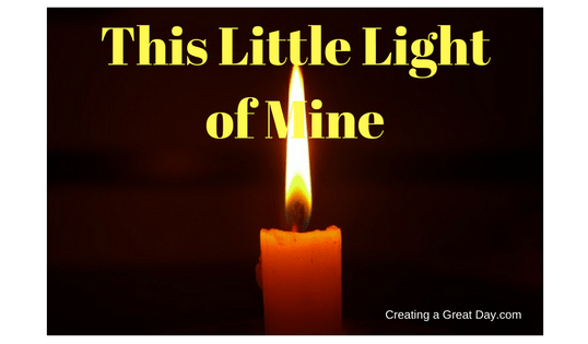 This Little Light: Letting Our Lights Shine