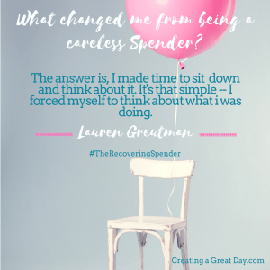 What changed me from being a careless Spender- (3)
