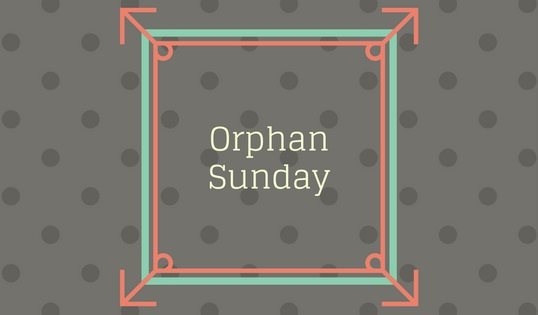 Orphan Sunday: What It Means to Our Family