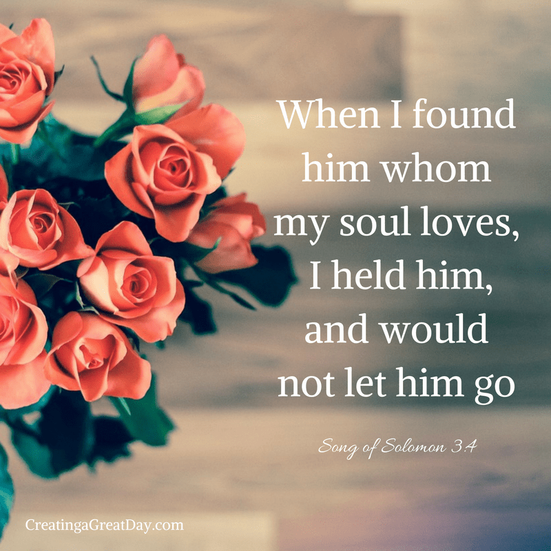 when-i-found-him-whom-my-soul-loves-i-held-him-and-would-not-let-him-go