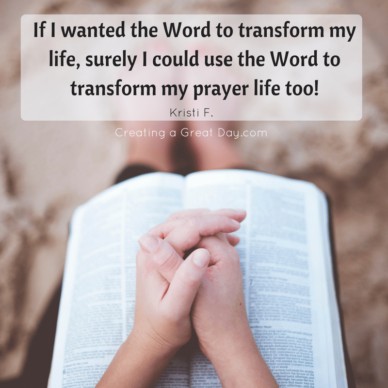 if-i-wanted-the-word-to-transform-my-life-surely-i-could-use-the-word-to-transform-my-prayer-life-too