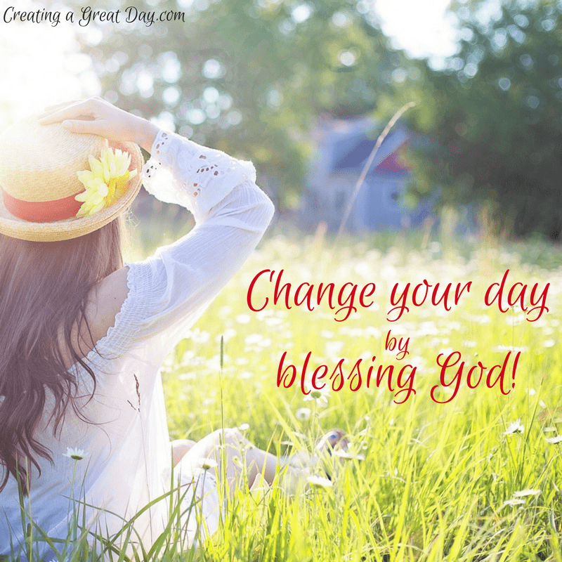 change-your-day-by-blessing-god-social