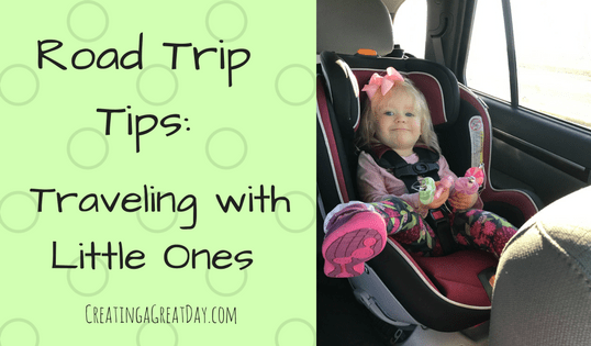 Road Trip Tips: Traveling with Little Ones
