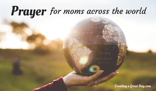 Prayer for Moms Across the World