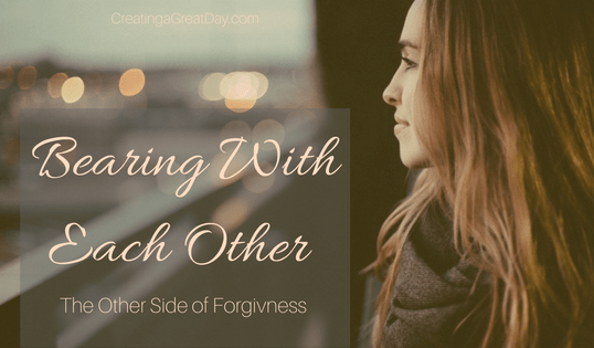 Bearing with Each Other: The Other Side of Forgiveness