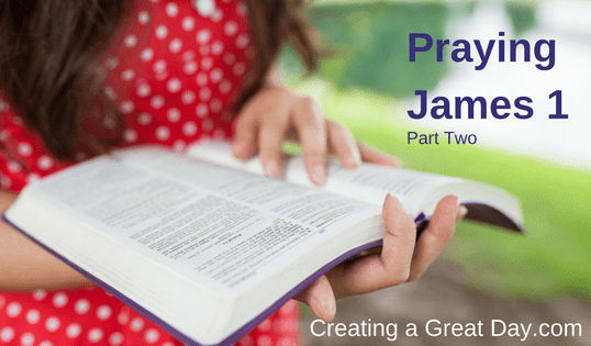 Praying James 1, Part Two
