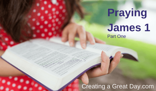 Praying James Chapter 1 (Part One)