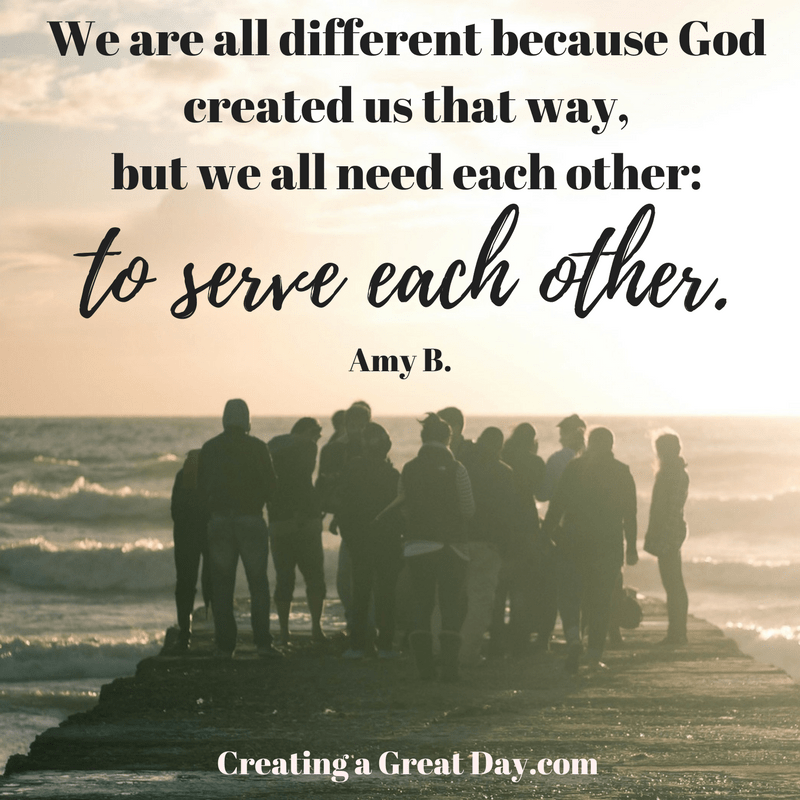 we-are-all-different-because-god-created-us-that-way-but-we-all-need-each-other-to-serve-each-other