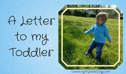 A Letter to My Toddler