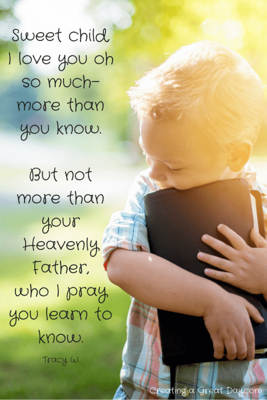 sweet-child-i-love-you-but-not-more-than-your-heavenly-father-who-i-pray-you-learn-to-know