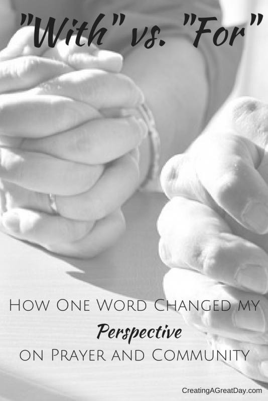 with-vs-for-how-one-word-changed-my-perspective-on-prayer-and-community-pinterest
