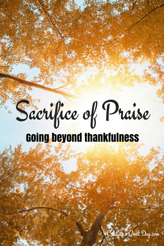 sacrifice-of-praise-going-beyond-thankfulness