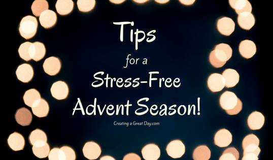 Tips for a Stress-Free Advent