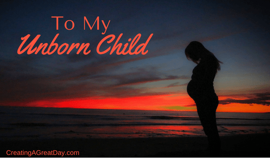 Letter to my unborn child